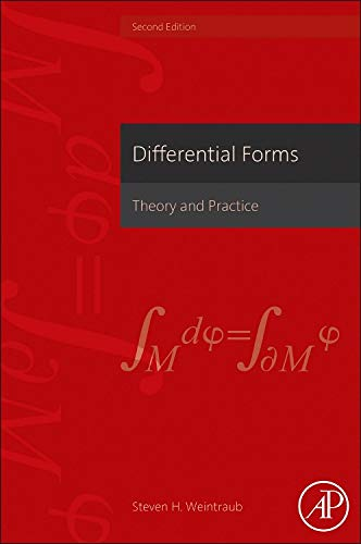 9780123944030: Differential Forms, Second Edition: Theory and Practice