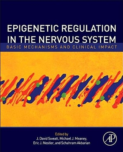 9780123944054: Epigenetic Regulation in the Nervous System: Basic Mechanisms and Clinical Impact