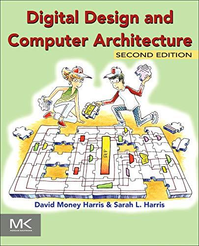 9780123944245: Digital Design and Computer Architecture