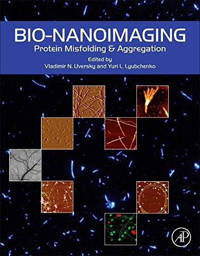 9780123944313: Bio-nanoimaging: Protein Misfolding and Aggregation