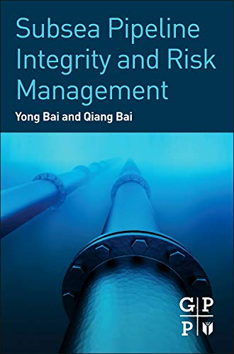 9780123944320: Subsea Pipeline Integrity and Risk Management