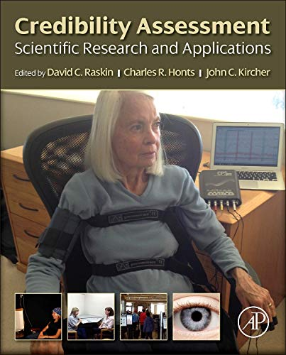 9780123944337: Credibility Assessment: Scientific Research and Applications