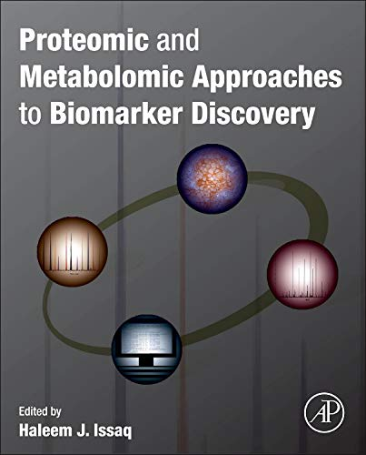 9780123944467: Proteomic and Metabolomic Approaches to Biomarker Discovery