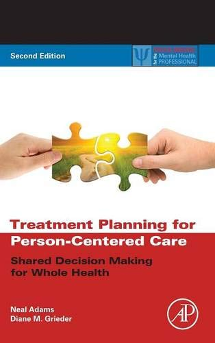 9780123944481: Treatment Planning for Person-Centered Care: Shared Decision Making for Whole Health (Practical Resources for the Mental Health Professional)