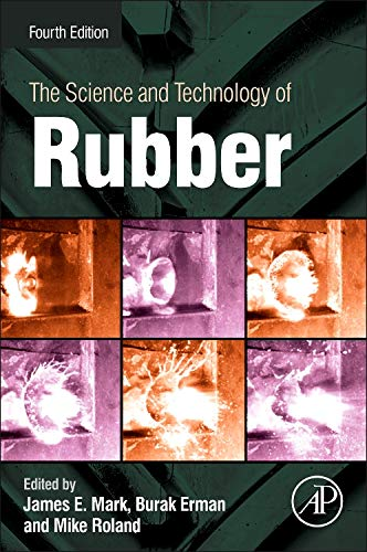 9780123945846: The Science and Technology of Rubber, Fourth Edition