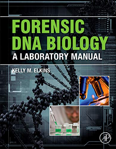 9780123945853: Forensic DNA Biology: A Laboratory Manual