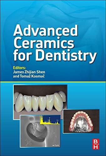 9780123946195: Advanced Ceramics for Dentistry