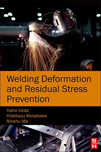 9780123948045: Welding Deformation and Residual Stress Prevention