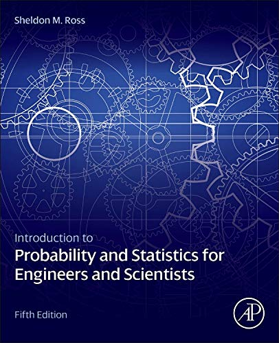 9780123948113: Introduction to Probability and Statistics for Engineers and Scientists, Fifth Edition