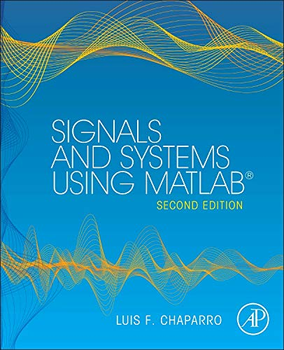 9780123948120: Signals and Systems using MATLAB (Signals and Systems Using MATLAB w/ Online Testing)