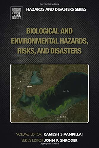 9780123948472: Biological and Environmental Hazards, Risks, and Disasters