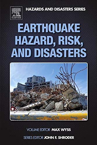 9780123948489: Earthquake Hazard, Risk and Disasters (Hazards and Disasters Series)