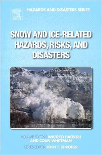 9780123948496: Snow and Ice-Related Hazards, Risks, and Disasters (Hazards and Disasters)