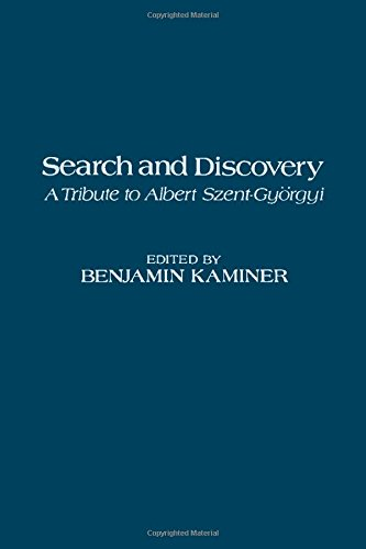 9780123951502: Search and Discovery: Tribute to Albert Szent-Gyorgy