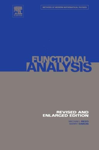 9780123954572: I: Functional Analysis: Volume 1