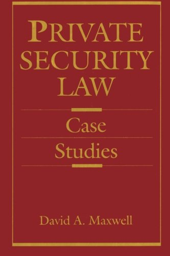 9780123954596: Private Security Law: Case Studies