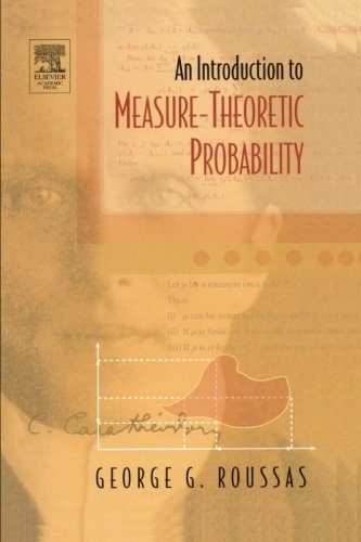 9780123954695: An Introduction to Measure-theoretic Probability