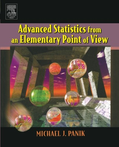 9780123954893: Advanced Statistics from an Elementary Point of View