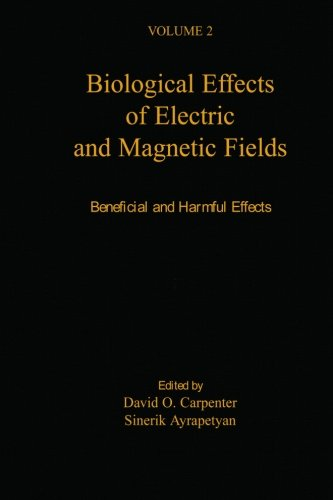 9780123957801: Biological Effects Of Electric And Magnetic Fields: Beneficial And Harmful Effects (V2) (Volume 2)