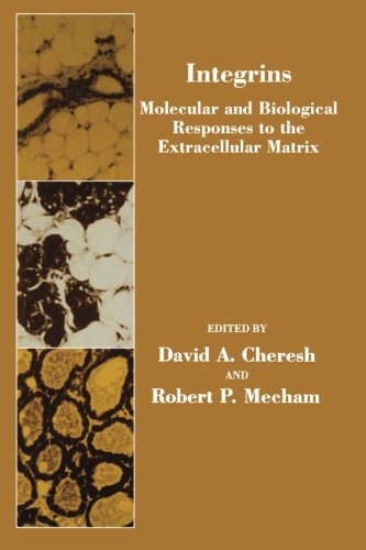 9780123957818: Integrins: Molecular And Biological Responses To The Extracellular Matrix