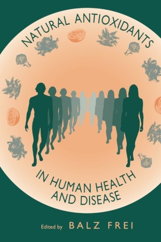 9780123957825: Natural Antioxidants In Human Health And Disease