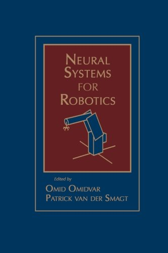 9780123957993: Neural Systems For Robotics