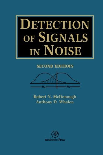 9780123958082: Detection Of Signals In Noise
