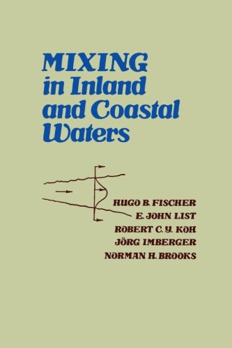 Mixing In Inland And Coastal Waters: Hugo B. Fischer