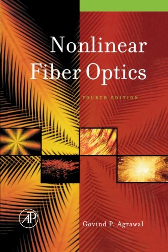 9780123958211: Nonlinear Fiber Optics
