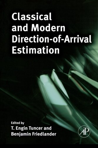 9780123958228: Classical And Modern Direction-Of-Arrival Estimation