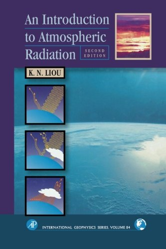 9780123958259: An Introduction To Atmospheric Radiation: (V84) (Volume 84)