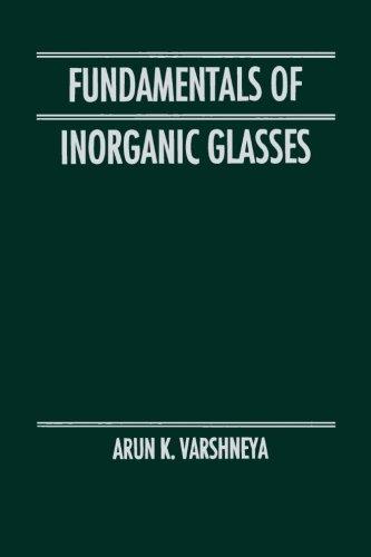 9780123958327: Fundamentals Of Inorganic Glasses