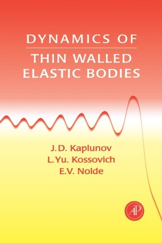 9780123958365: Dynamics Of Thin Walled Elastic Bodies