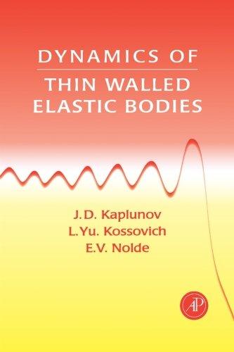 9780123958365: Dynamics Of Thin Walled Elastic Bodies