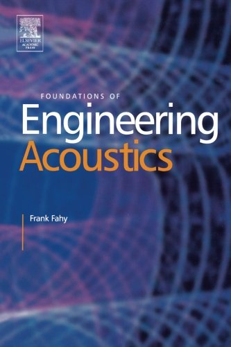 9780123958426: Foundations Of Engineering Acoustics