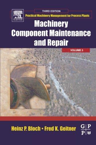 9780123958563: Machinery Component Maintenance And Repair