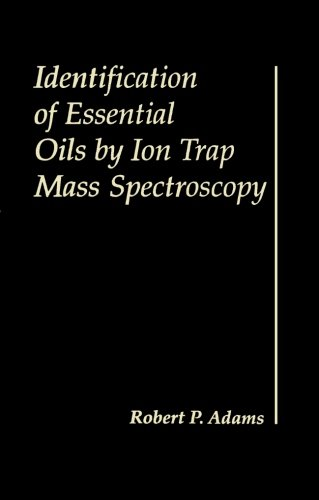 9780123958754: Identification of Essential Oils by Ion Trap Mass Spectroscopy