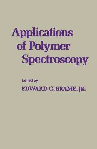 9780123958761: Applications of Polymer Spectroscopy