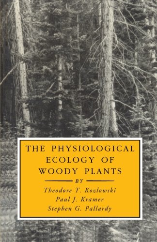 9780123958860: The Physiological Ecology of Woody Plants