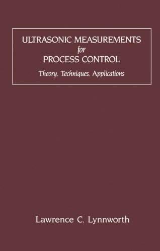 9780123958907: Ultrasonic Measurements for Process Control: Theory, Techniques, Applications