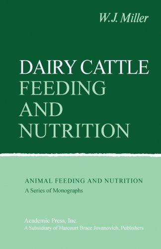 9780123958952: Dairy Cattle Feeding and Nutrition