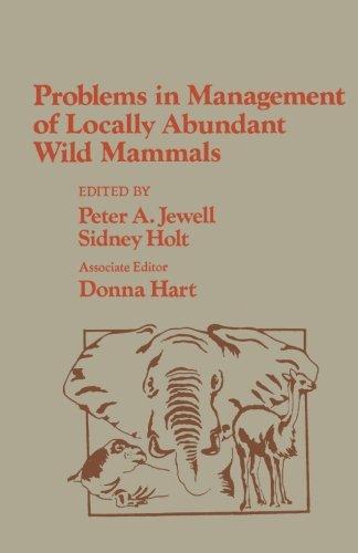 9780123959201: Problems in Management of Locally Abundant Wild Mammals