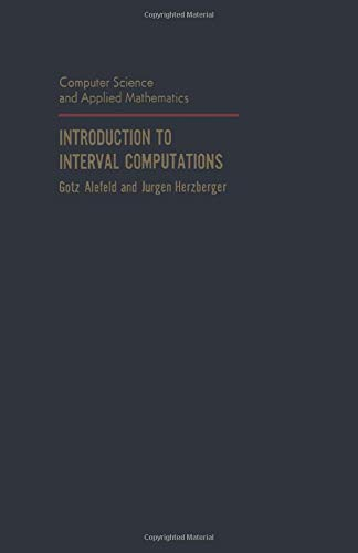 9780123959386: Introduction to Interval Computation