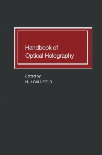 9780123959454: Handbook of Optical Holography