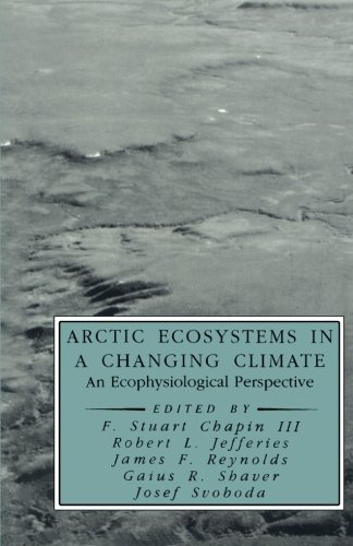 9780123959461: Arctic Ecosystems in a Changing Climate: An Ecophysiological Perspective