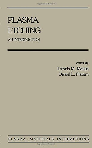 9780123959669: Plasma Etching: An Introduction