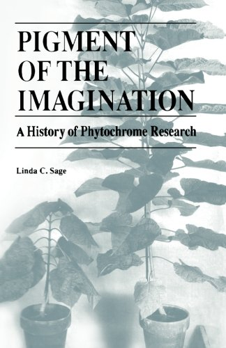 9780123959751: Pigment of the Imagination: A History of Phytochrome Research