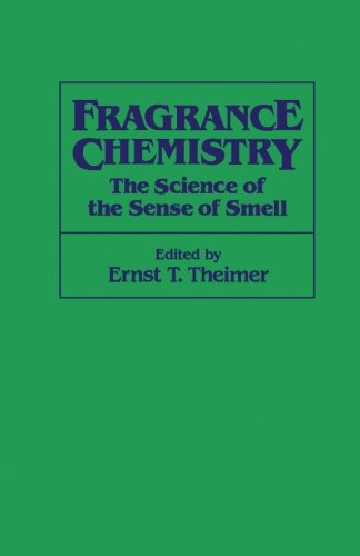 9780123959829: Fragrance Chemistry: The Science of the Sense of Smell