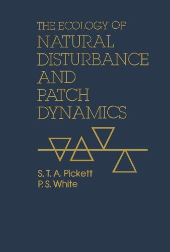 9780123960214: The Ecology of Natural Disturbance and Patch Dynamics