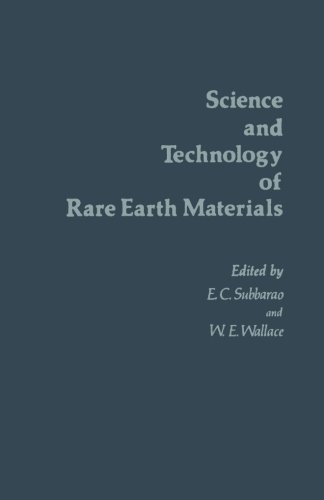 9780123960269: The Science and Technology of Rare Earth Materials